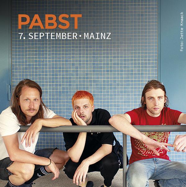 Pabst, Mainz, Schon schön, 7. September