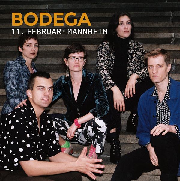 Bodega, 11. Februar, Mannheim, Kulturbrücken