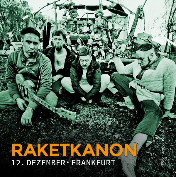 Raketkanon, 12. Dezember, Frankfurt, Nachtleben