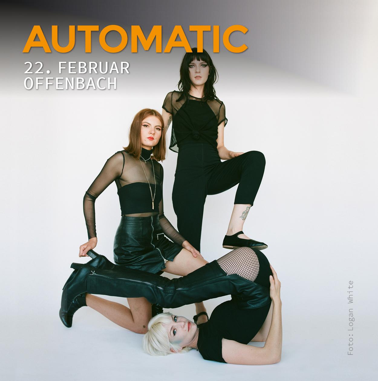 22. Februar, Offenbach, Hafen 2, Hafenfestival, Automatic